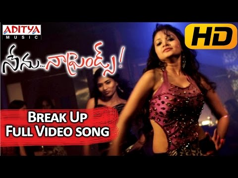 Break Up Full Video Song - Nenu Naa Friends Video Songs - Sandeep, Sidhartha Varma, Anjana
