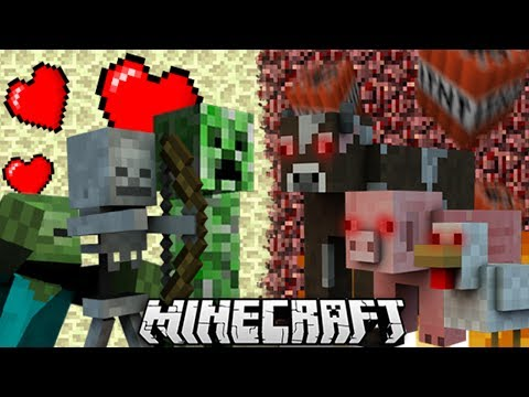 If Mobs Were Nice & Animals Were Evil - Minecraft