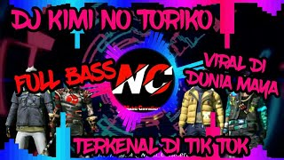 Download Dj~KIMI NO TORIKO SUMMERTIME | DJ TIK TOK TERBARU 2020 | TIK TOK VIRAL  2020 | FULL BASS