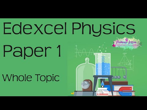 The whole of Edexcel Physics Paper 1 in only 56 minutes! GCS