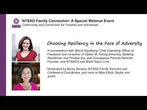 Choosing Resiliency in the Face of Adversity: Blyth Lord, Sheryl Sandberg and Becky Benson