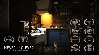 Trailer | NEVER BE CLEVER