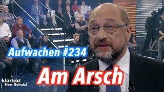 Aufwachen #234: Klartext mit Schulz, Knuddelarena mit Merkel & Desintegrationspolitik