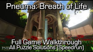 Pneuma: Breath of Life - Full Game Walkthrough + All Puzzle Solutions & Achievements! - Speedrun