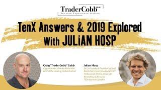 TenX Answers & 2019 Explored With Julian Hosp