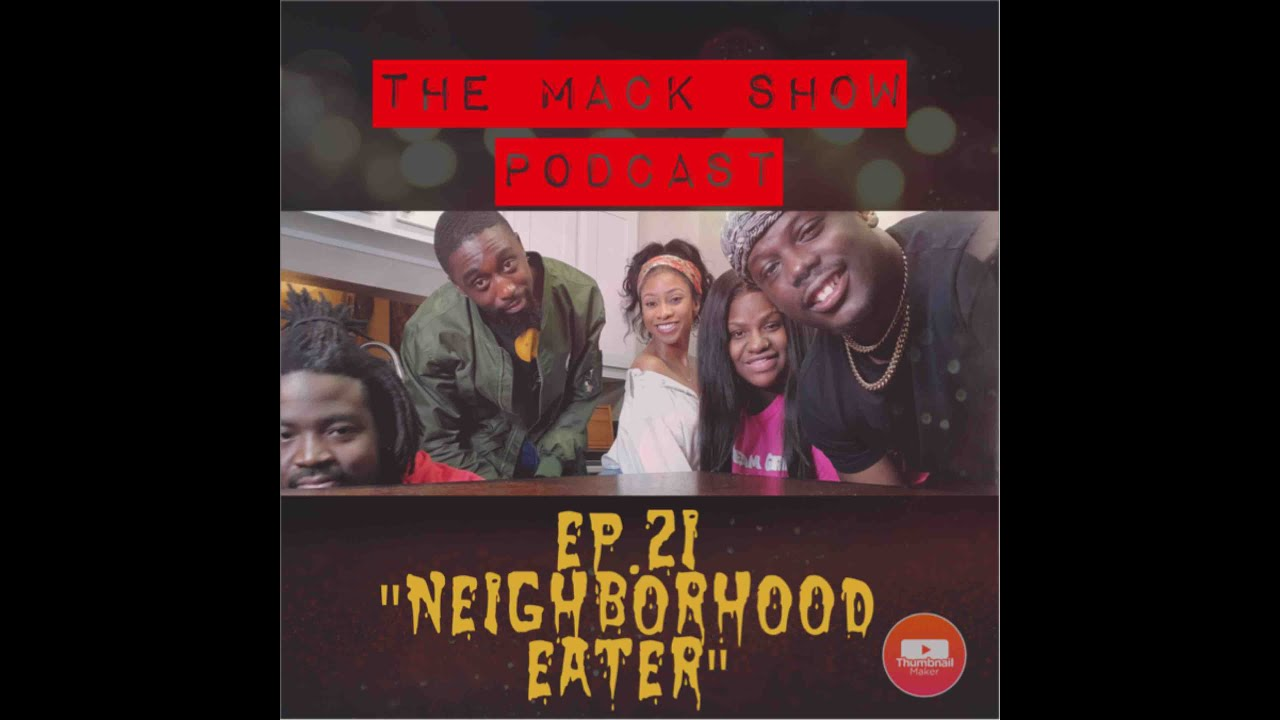 "Ep. 21 ""Neighborhood Eater"""