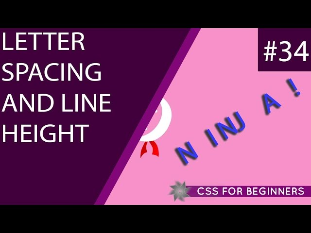 CSS Tutorial For Beginners 34 - Letter Spacing & Line Height