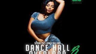2015 May Dance Hall Mix: Vybz Kartel, Munga, Mavado, Konshens & Many More!