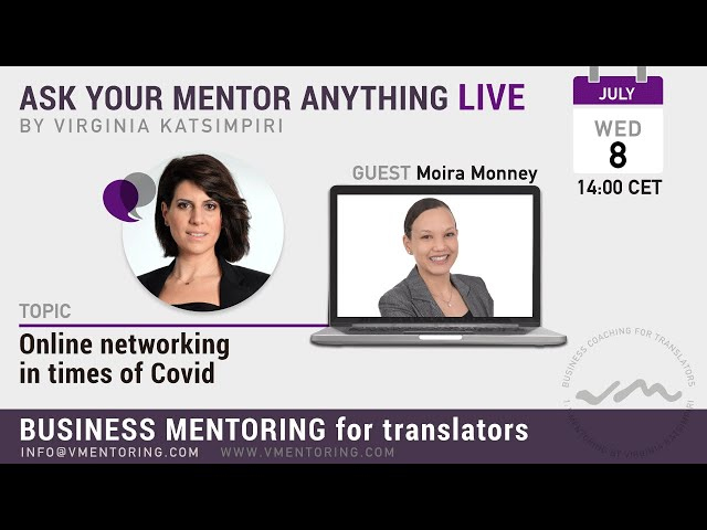 Online Networking in the times of Covid with Virginia Katsimpiri FT. Moira Monney