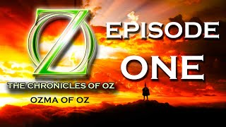 For more episodes and merchandise, check us out at http://chroniclesofoz.com Facebook: https://www.facebook.com/crossoveradventures/ Twitter: ...