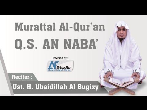 Bacaan Merdu Surah An Naba' - Ustadz Ubaydillah Al Bugizy
