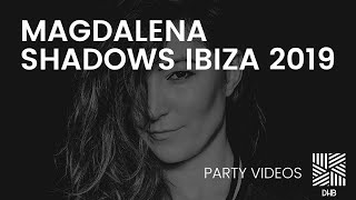 Magdalena @ Shadows - Cova Santa Ibiza - 2019 - DHB Party Video 002