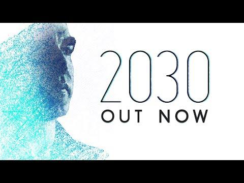 2030 The Film   Teaser Trailer