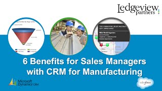 6 Benefits for Sales Managers with CRM for Manufacturing