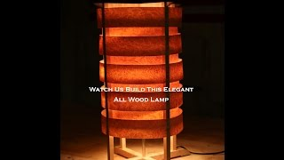 Elegant Wood Lamp Build Pt.1