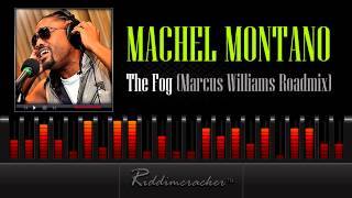 Machel Montano - The Fog (Marcus Williams Roadmix) [Soca 2013]