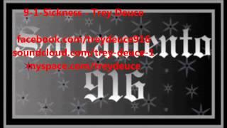 9-1-Sickness - Trey Deuce