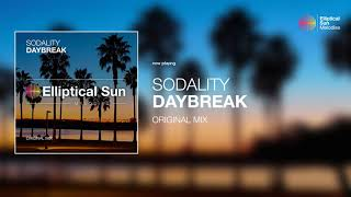 Sodality - Daybreak ( Original Mix ) *OUT NOW*