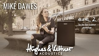 Mike Dawes meets and tests the Hughes & Kettner era 2 acoustic amplifier