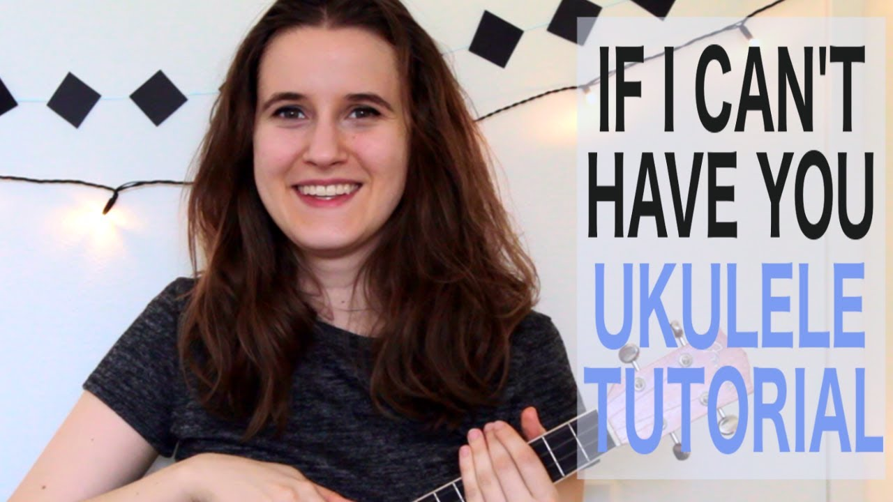If I Can't Have You - Shawn Mendes | Ukulele Tutorial