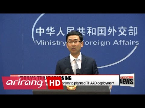 China expresses strong opposition to planned THAAD deployment