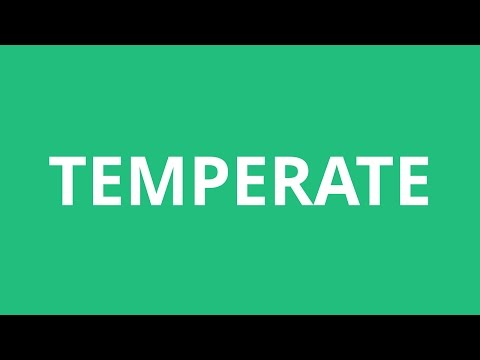 How To Pronounce Temperate - Pronunciation Academy