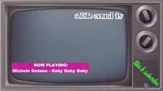 Michele Sodano - Baby Baby Baby