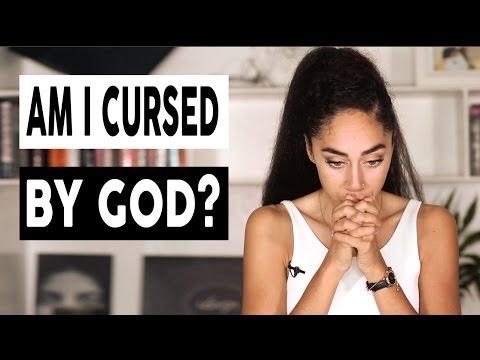 Am I Cursed by God?
