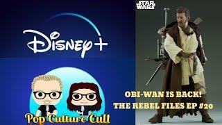 Obi-wan Is Back - The Rebel Files Ep 20