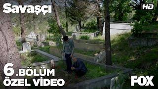 Serdar Üsteğmen annesinin mezarının başında... Savaşçı 6. Bölüm