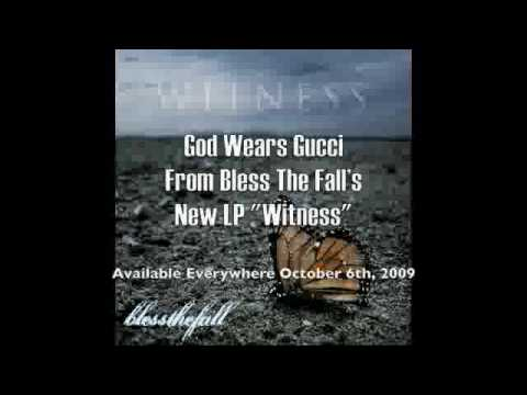 blessthefall god wears gucci