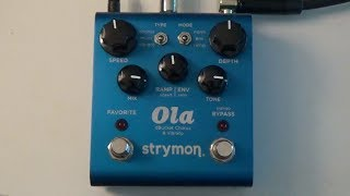 Play Guitar | STRYMON OLA CHORUS/VIBRATO Effects Pedal Overview and Demo