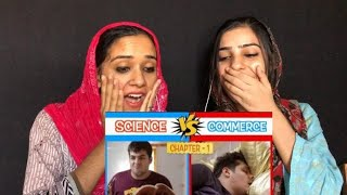 Science vs commerce | Ashish Chanchlani | Pakistani Reaction |Magisco Seher,Nayab |