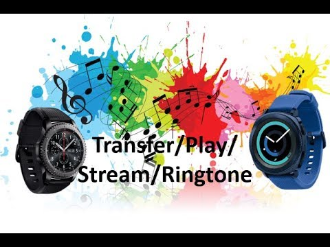 Samsung Gear S3/Gear Sport - Complete Music Tutorial - Transfer/Play/Stream/Ringtone