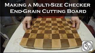 Making A Multi-size Checker Pattern End Grain Cutting Board