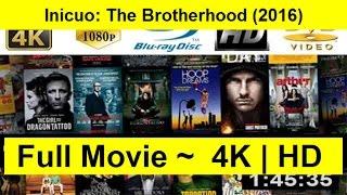 Inicuo: The Brotherhood Full Length