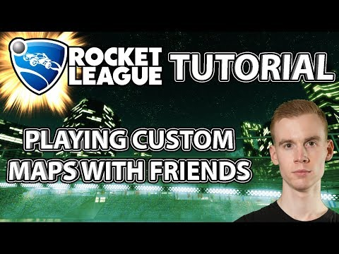 Rocket League Tutorial: Playing CUSTOM MAPS with Friends! thumbnail