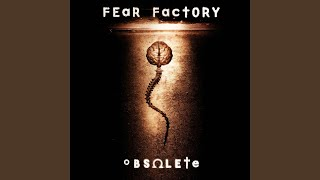 Provided to YouTube by Roadrunner Records Descent · Fear Factory Ob...