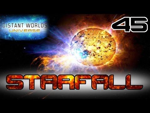 Starfall #45 - FINAL - Distant Worlds Universe - Starfall Mod  