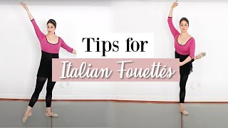 Tips for Italian Fouettés | Kathryn Morgan