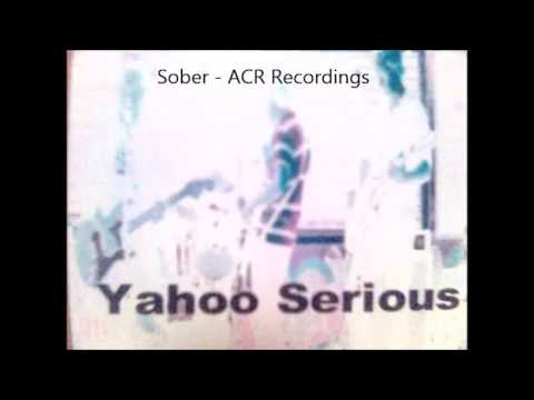 Yahoo Serious the band - Sober