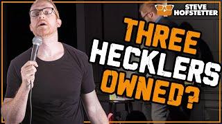 3-hecklers-2-comedians-steve-hofstetter