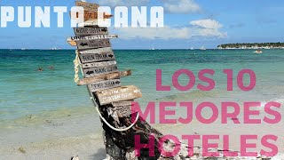 Top 10 hoteles en Punta Cana Todo Incluido 2017, República Dominicana.