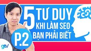Download lagu 5 Tư Duy Khi Học SEOLàm SEO 2019 Bạn Phải Biết MP3