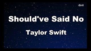 Should've Said No - Taylor Swift Karaoke【No Guide Melody】