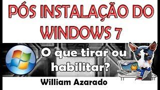 Configuração pós instalação do Windows 7