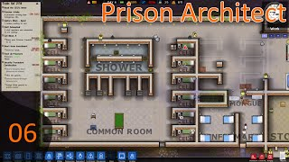 Prison Architect Ep 06 - No Weapons Allowed