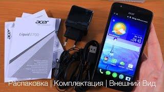 Acer E700 Распаковка Необычного Смартфона