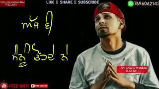 WhatsApp status, Mohabbat, Kambi new song