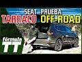 Seat Tarraco | Prueba Off-Road